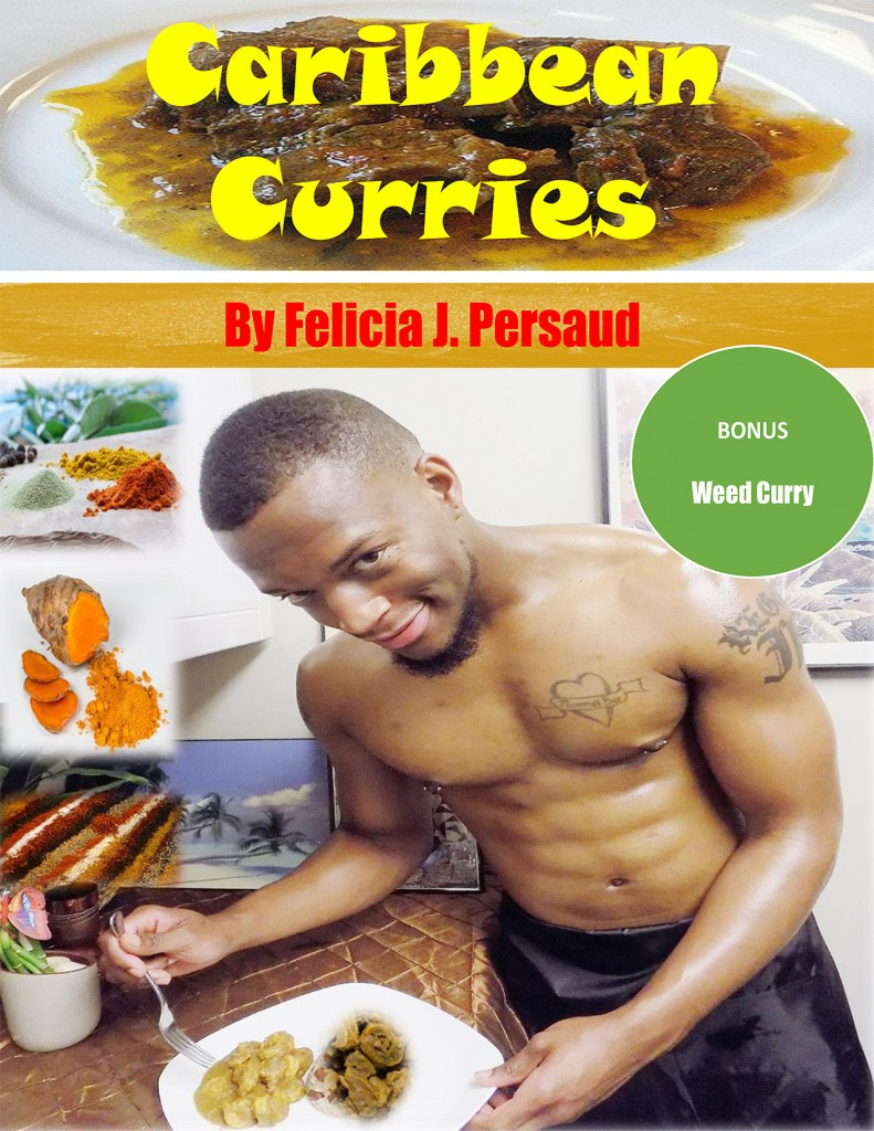 Caribbean Curries by Felicia J. Persaud